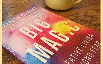 Big Magic by Elizabeth Gilbert Book Review